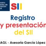 Registro y presentación del SII