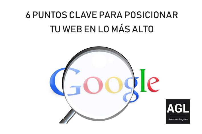 6 PUNTOS CLAVE PARA POSICIONAR TU WEB EN LO MÁS ALTO