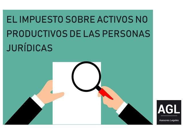 EL IMPUESTO SOBRE LOS ACTIVOS NO PRODUCTIVOS DE LAS PERSONA JURÍDICAS EN CATALUÑA