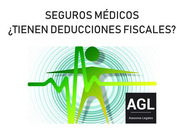 SEGUROS MÉDICOS ¿TIENEN DEDUCCIONES FISCALES?