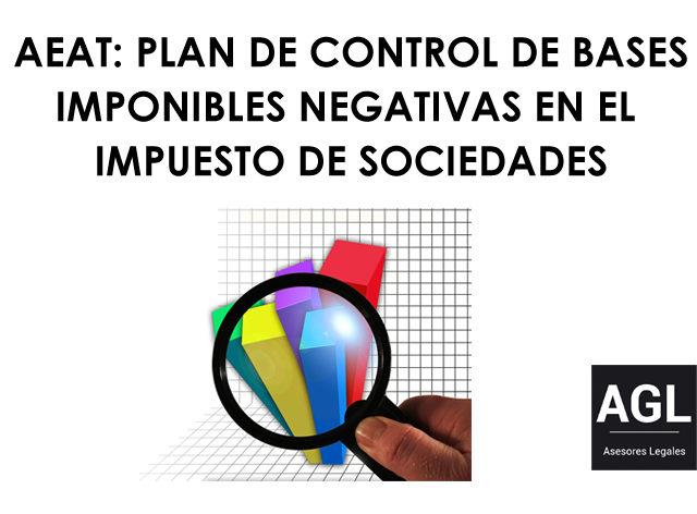 PLAN DE CONTROL DE BASES IMPONIBLES NEGATIVAS DE LA AEAT