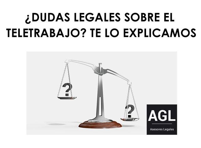 ¿DUDAS LEGALES SOBRE EL TELETRABAJO? TE LO EXPLICAMOS