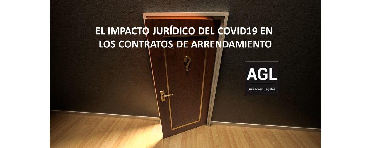 EL IMPACTO JURÍDICO DEL COVID19 EN LOS CONTRATOS DE ARRENDAMIENTO