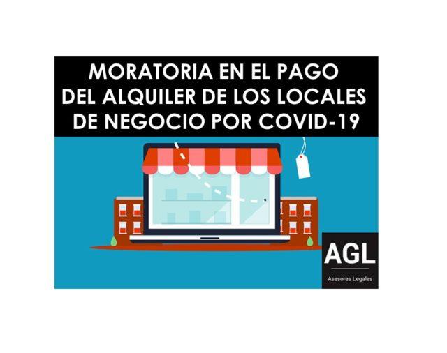 MORATORIA EN EL PAGO DEL ALQUILER DE LOS LOCALES DE NEGOCIO POR COVID-19