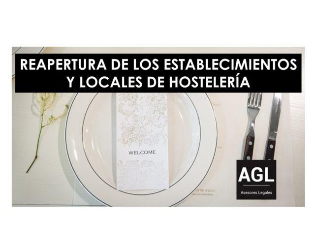 REAPERTURA DE LOS ESTABLECIMIENTOS Y LOCALES DE HOSTELERÍA