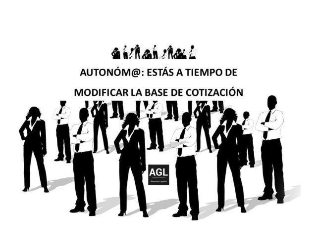 AUTONÓM@: ESTÁS A TIEMPO DE MODIFICAR LA BASE DE COTIZACIÓN
