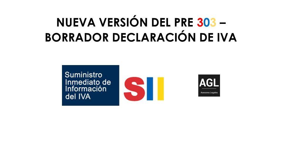 NUEVA VERSIÓN DEL PRE 303 – BORRADOR DECLARACIÓN DE IVA