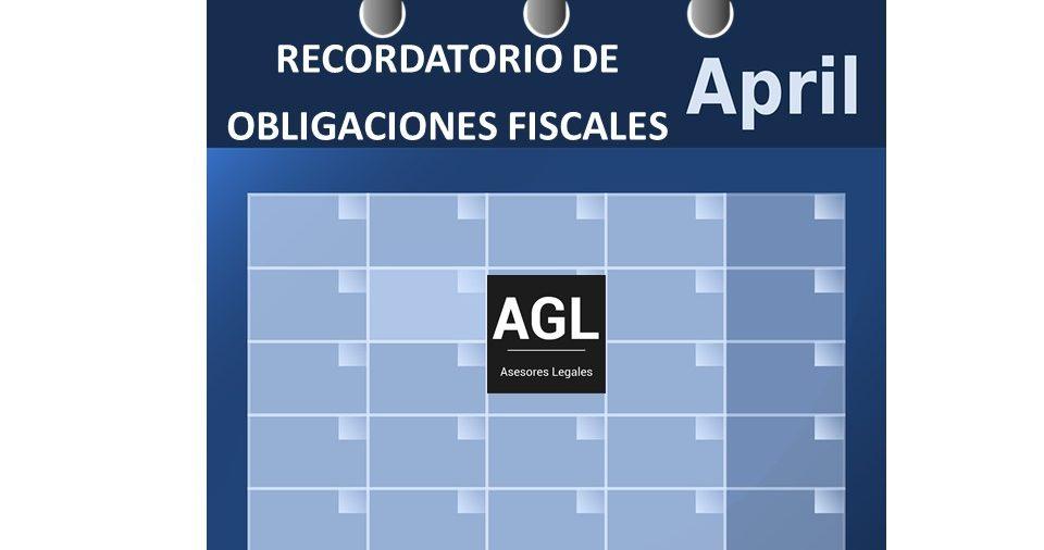 RECORDATORIO DE OBLIGACIONES FISCALES EN ABRIL