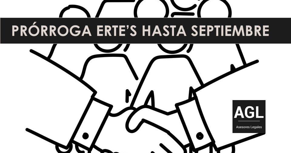 PRÓRROGA DE ERTEs HASTA EL 30 DE SEPTIEMBRE