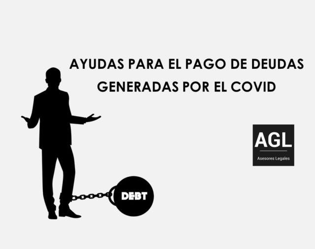 AYUDAS PARA EL PAGO DE DEUDAS GENERADAS POR EL COVID